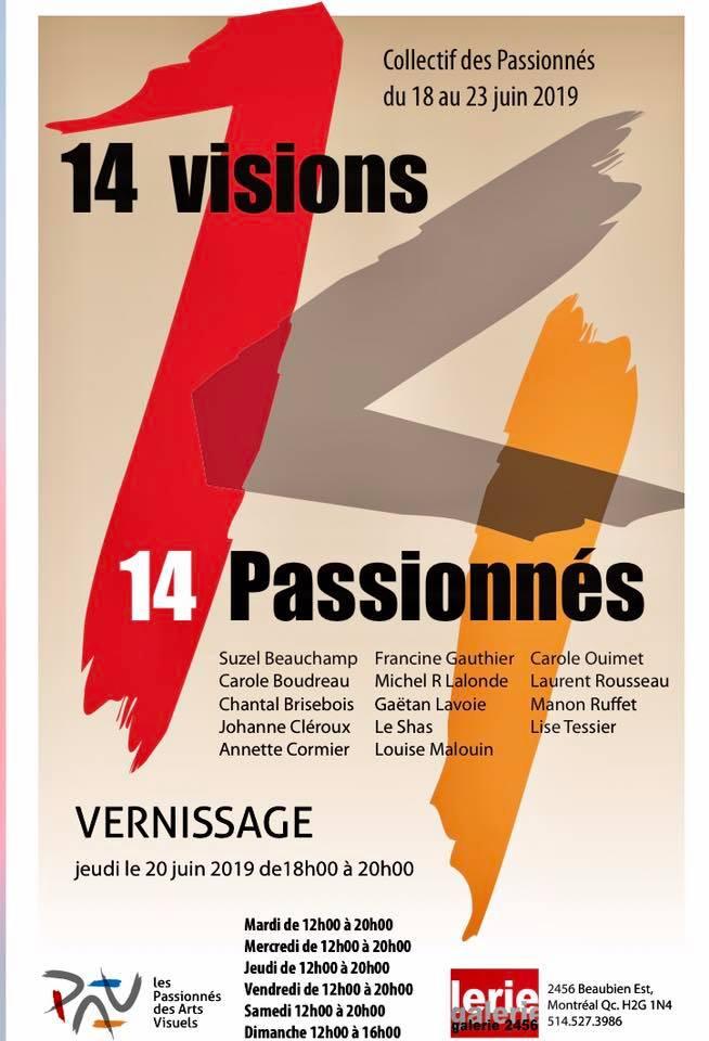 14 visions,14 passionnés